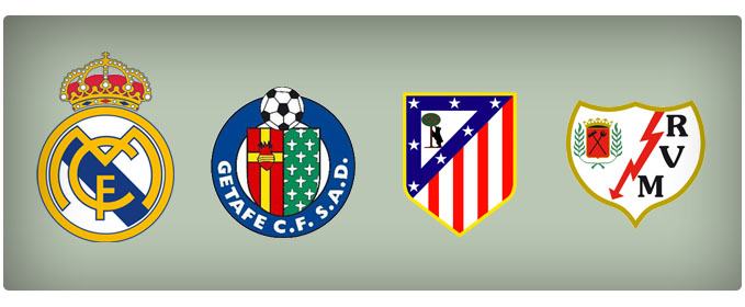 Main football teams in Madrid: Real Madrid, Atlético de Madrid, Getafe and Rayo Vallecano.