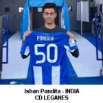 Ishan Pandita- India- CD Leganes